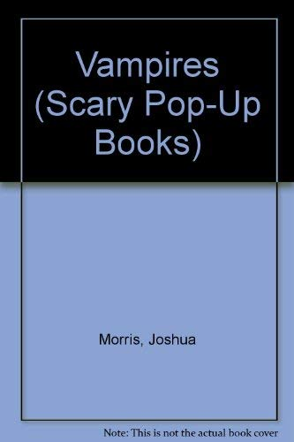 9780895775870: Vampires (Scary Pop-Up Books)