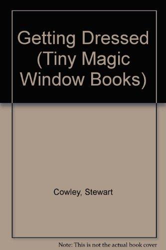 9780895775948: Getting Dressed (Tiny Magic Window Books)