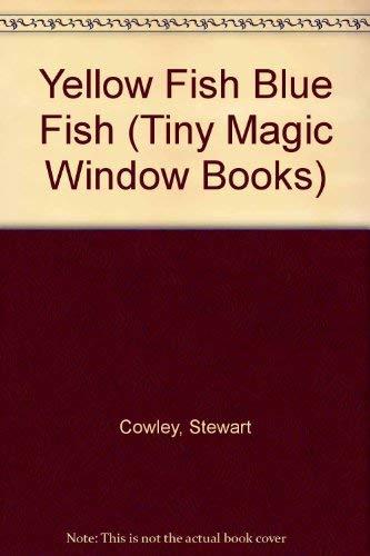 9780895775979: Yellow Fish Blue Fish (Tiny Magic Window Books)