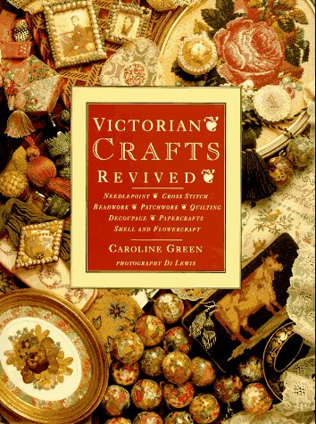 9780895776051: Victorian Crafts Revived
