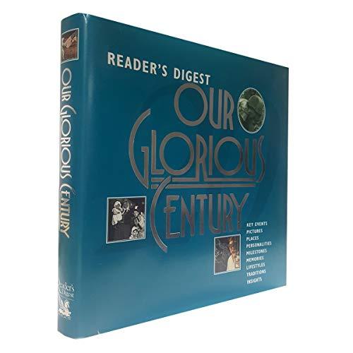 Our Glorious Century: Harvey, Edmund H.- Jr. - Editor