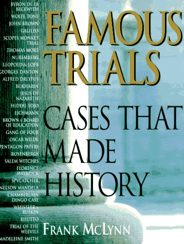 Famous Trials : Cases That Made History: Frank McLynn