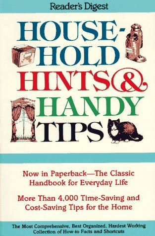 Household hints and handy tips (9780895776631) by Editors Of Reader's Digest