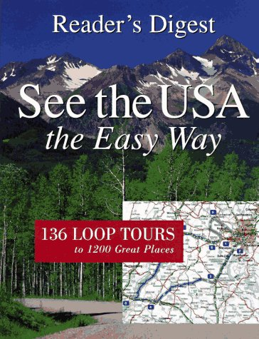 9780895776822: See the USA the Easy Way: 136 Loop Tours to 1200 Great Places