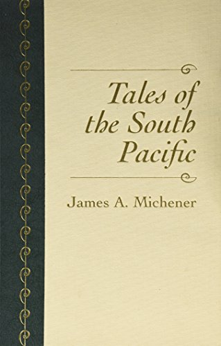 Tales of the South Pacific: Michener, James A