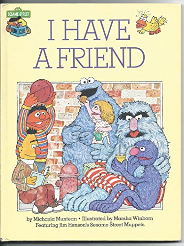 I Have a Friend (Sesame Street) (0895777088) by Michaela Muntean