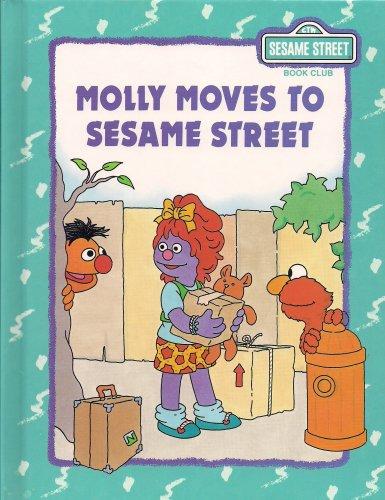 9780895777157: Molly moves to Sesame Street (Sesame Street Book Club)
