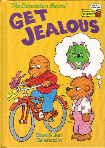 9780895777379: The Berenstain Bears, Get Jealous