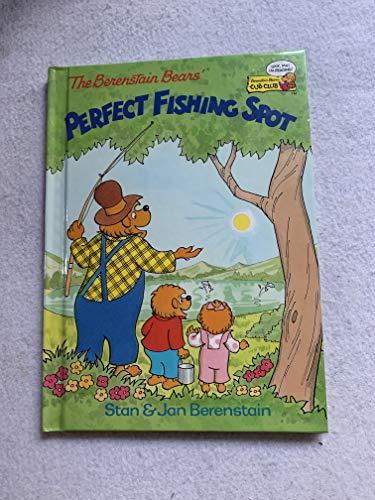 9780895777409: The Berenstine Bears Perfect Fishing Spot