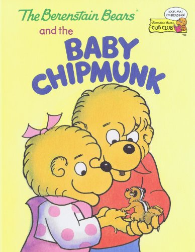 9780895777553: The Berenstain Bears and the Baby Chipmunk (Cub Club)