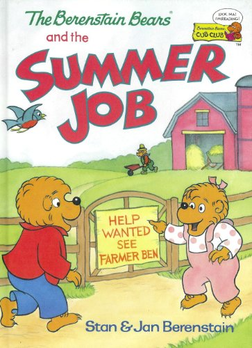 9780895777591: The Berenstain Bears and the Summer Job (Cub Club)
