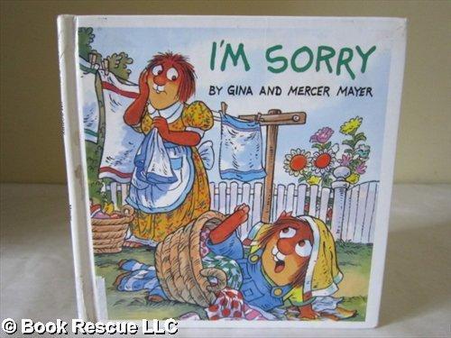 9780895777812: I'm sorry (Mercer Mayer's Little Critter book club)