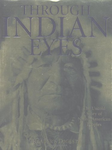 9780895778192: Through Indian Eyes: The Untold Story of Native American Peoples
