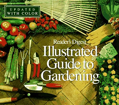 9780895778291: Reader's Digest Illustrated Guide to Gardening