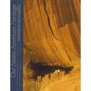 9780895778673: Our Native American Heritage (Explore America)
