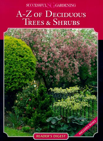 9780895778703: Successful gardening - a-z of deciduous trees and shrubs (Sucessful Gardening)