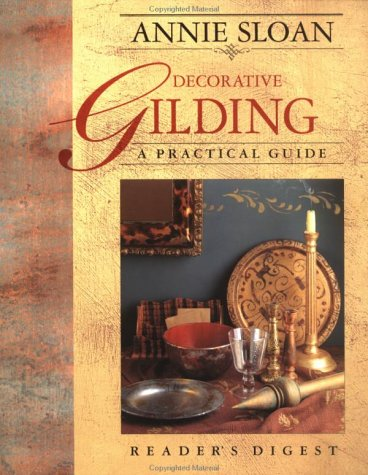 Decorative Gilding: A Practical Guide (0895778793) by Sloan, Annie
