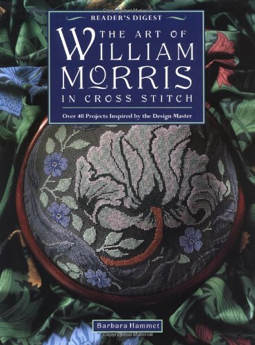 9780895778864: The Art of William Morris Cross-Stitch: Over 40 Projects Inspired by the Design Master