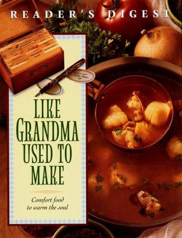 9780895778901: Like Grandma Used To Make