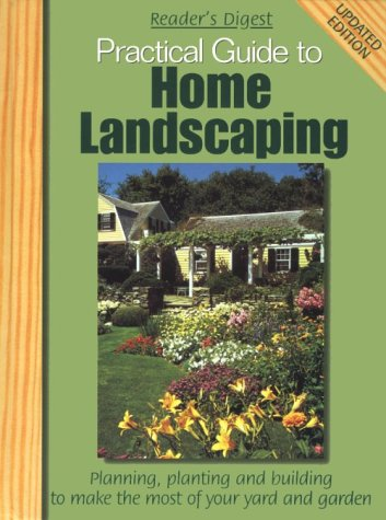 Practical guide to home landscaping: Editors of Reader's
