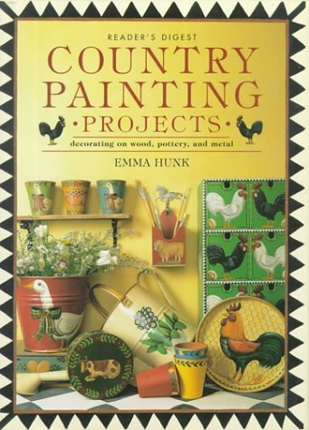 9780895779106: Country Painting Projects: Decorating on Wood, Pottery, and Metal