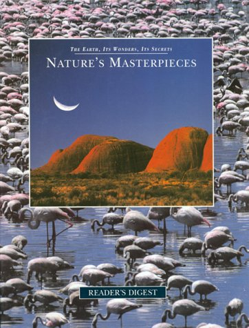 9780895779144: Nature's Masterpieces (The Earth, Its Wonders, Its Secrets)