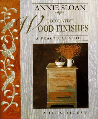 9780895779281: Annie Sloan Decorative Wood Finishes: A Practical Guide