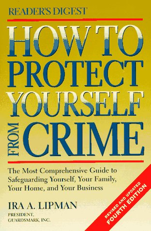 9780895779311: How to Protect Yourself from Crime