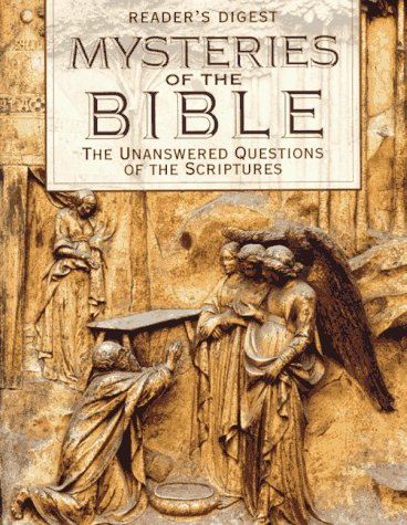9780895779380: Mysteries of the Bible: The Unanswered Questions of the Scriptures (Reader's Digest)
