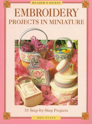 9780895779694: Embroidery projects in miniature (Reader's Digest)