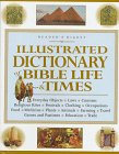 Illustrated Dictionary of Bible Life and Times (0895779870) by Jill Maynark