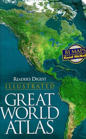 Reader's Digest Illustrated Great World Atlas: Editors of Reader's