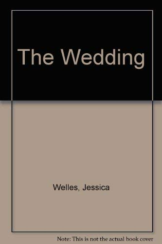 The Wedding: Welles, Jessica