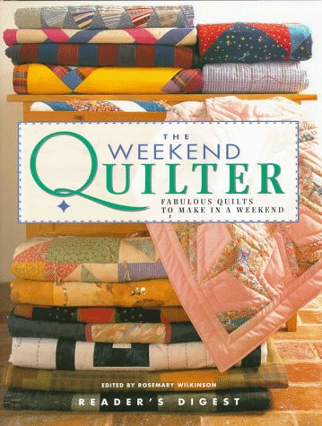 The Weekend Quilter (9780895779953) by Rosemary Wilkinson