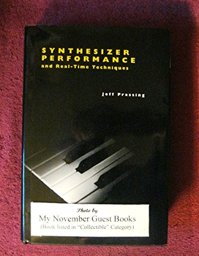 9780895792570: Synthesizer Performance and Real-Time Techniques (Computer Music and Digital Audio Series)
