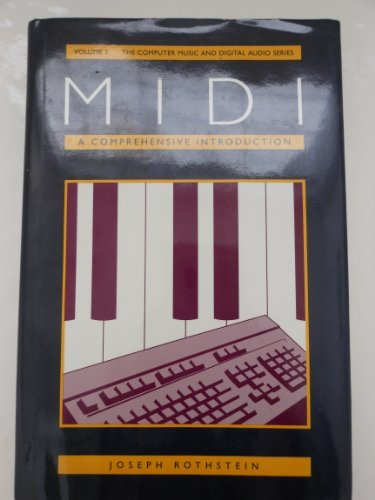 9780895792587: Midi : A Comprehensive Introduction (The Computer Music & Digital Audio Series)