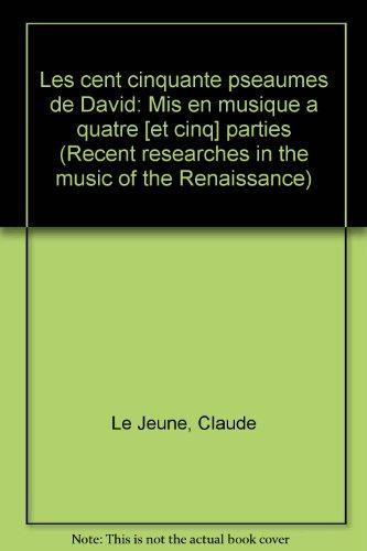9780895793126: Les Cent Cinquante Pseaumes de David: Mis En Musique a Quatre (Et Cinq) Parties (English and French Edition)