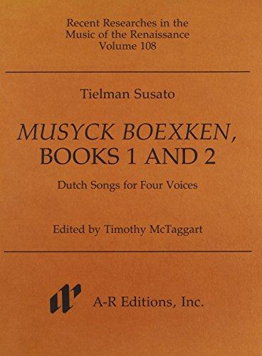 9780895793799: Susato: Musyck Boexken: Dutch Songs for Four