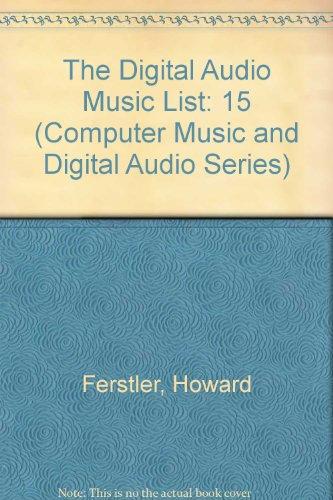 9780895794383: The Digital Audio Music List: A Critical Guide to Listening (Computer Music & Digital Audio Series)