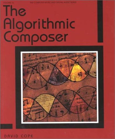 9780895794543: The Algorithmic Composer (Computer Music and Digital Audio Series)