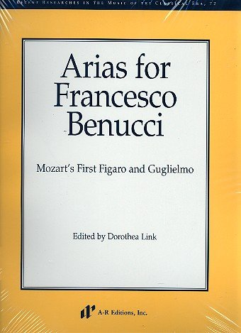 9780895795595: Arias For Francesco Benucci: Mozart's First Figaro And Guglielmo (Recent Researches in the Music of the Classical Era)