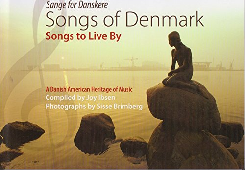 Songs of Denmark, Songs to Live By: Joy Ibsen