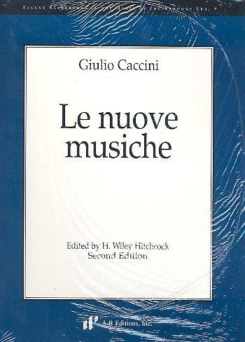9780895796318: Giulio Caccini: Le Nuove Musiche