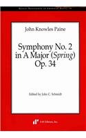 9780895796912: John Knowles Paine: Symphony No. 2 in a Major Spring Op. 34 (Recent Researches in American Music)