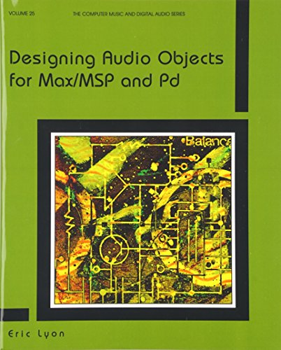 9780895797155: Designing Audio Objects for Max/MSP and Pd (Computer Music and Digital Audio)