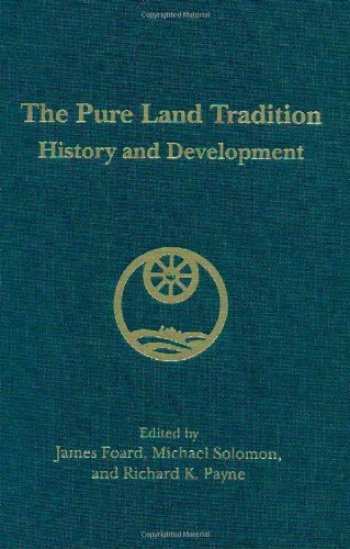 9780895810922: The Pure Land Tradition: History and Development (Berkeley Buddhist Studies)