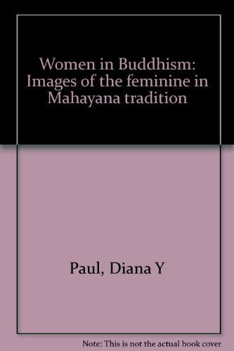 9780895814562: Women in Buddhism : images of the feminine in Mahayana tradition