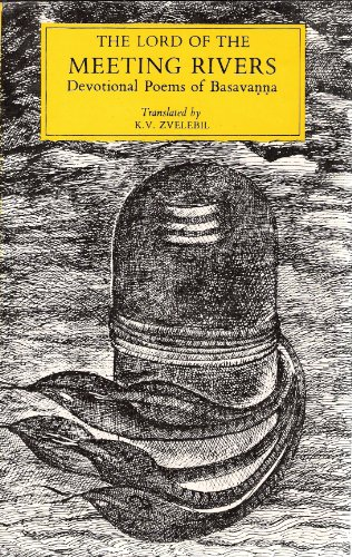 The lord of the meeting rivers: Devotional poems of Basavanna: Basava