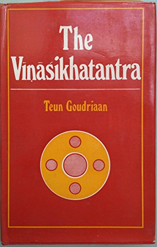 9780895817662: The Vinasikhatantra: A Saiva tantra of the left current