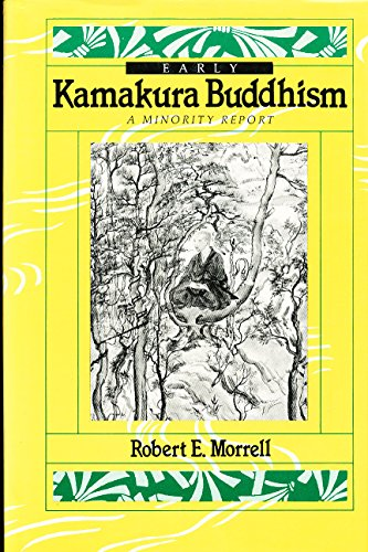 9780895818492: Early Kamakura Buddhism: A Minority Report